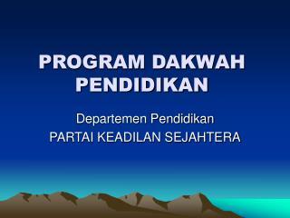 PROGRAM DAKWAH PENDIDIKAN