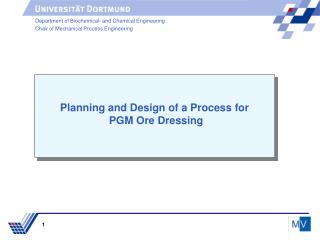 Planning and Design of a Process for  PGM Ore Dressing
