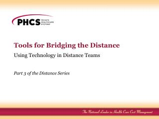 Tools for Bridging the Distance