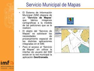 Servicio Municipal de Mapas