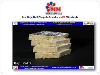 Best Kaju Katli Shops In Mumbai - MM Mithaiwala