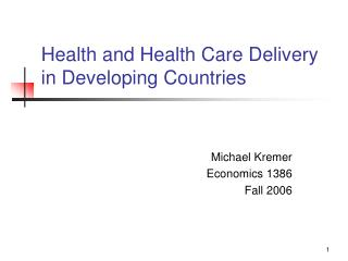 Health and Health Care Delivery in Developing Countries