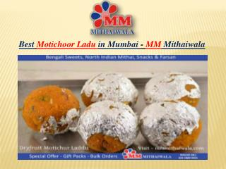Best Motichoor Ladu in Mumbai - MM Mithaiwala
