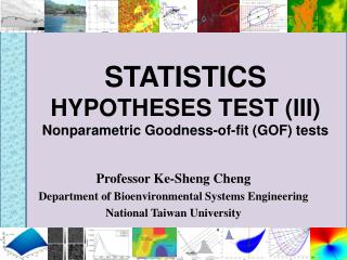 STATISTICS HYPOTHESES TEST (III) Nonparametric Goodness-of-fit (GOF) tests