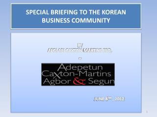 SPECIAL BRIEFING TO THE KOREAN BUSINESS COMMUNITY