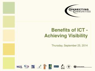 Benefits of ICT -  Achieving Visibility