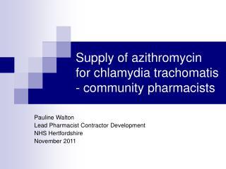 Supply of azithromycin for chlamydia trachomatis - community pharmacists