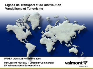 Lignes de Transport et de Distribution Vandalisme et Terrorisme