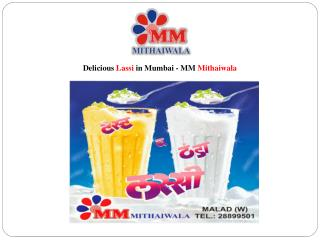 Delicious Lassi in Mumbai - MM Mithaiwala