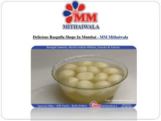 Delicious Rasgulla Shops In Mumbai - MM Mithaiwala