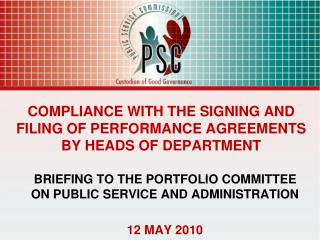 COMPLIANCE WITH THE SIGNING AND FILING OF PERFORMANCE AGREEMENTS BY HEADS OF DEPARTMENT