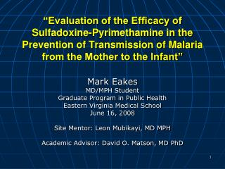Mark Eakes MD/MPH Student Graduate Program in Public Health Eastern Virginia Medical School