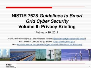 NISTIR 7628  Guidelines to Smart Grid Cyber Security Volume II: Privacy Briefing