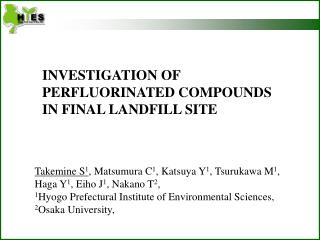 INVESTIGATION OF PERFLUORINATED COMPOUNDS IN FINAL LANDFILL SITE