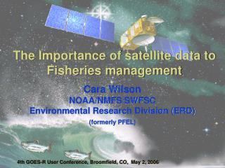 The Importance of satellite data to Fisheries management