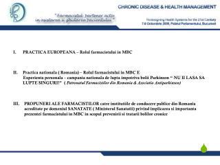 I.PRACTICA EUROPEANA – Rolul farmacistului in MBC