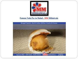Famous Vada Pav in Malad - MM Mithaiwala