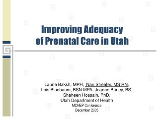 Improving Adequacy  of Prenatal Care in Utah