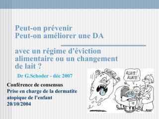 Conférence de consensus Prise en charge de la dermatite atopique de l'enfant 20/10/2004