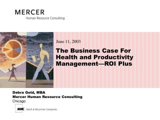 The Business Case For Health and Productivity Management—ROI Plus