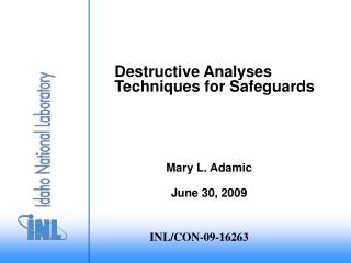 Destructive Analyses Techniques for Safeguards