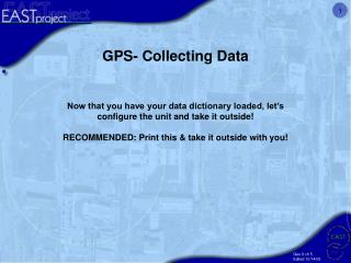 GPS- Collecting Data
