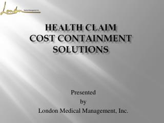 HEALTH Claim  COST CONTAINMENT SOLUTIONS