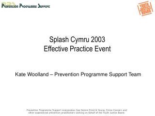 Splash Cymru 2003 Effective Practice Event