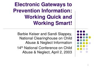 Electronic Gateways to Prevention Information: Working Quick and Working Smart!