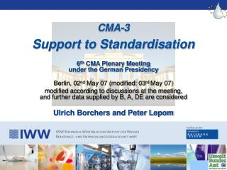 CMA-3  Support to Standardisation