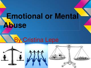 Emotional or Mental Abuse