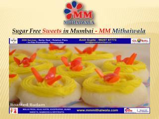 Sugar Free Sweets in Mumbai - MM Mithaiwala