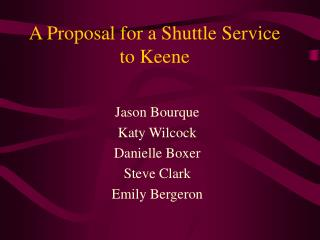 A Proposal for a Shuttle Service to Keene