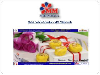 Malai Peda in Mumbai - MM Mithaiwala