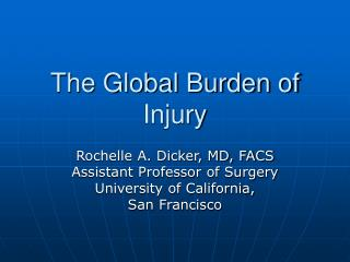 The Global Burden of Injury