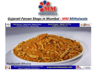 Gujarati Farsan Shops in Mumbai - MM Mithaiwala