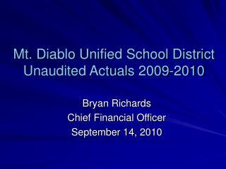 Mt. Diablo Unified School District Unaudited Actuals 2009-2010