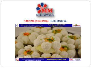 Offers On Sweets Online - MM Mithaiwala