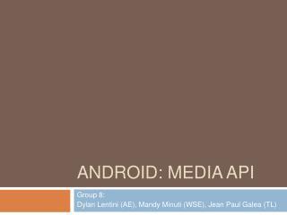 Android: Media API