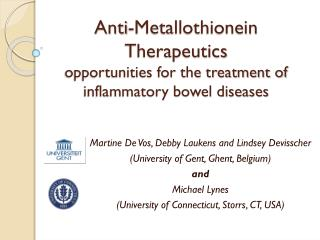 Anti-Metallothionein Therapeutics opportunities for the treatment of  inflammatory bowel diseases