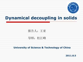 Dynamical decoupling in solids