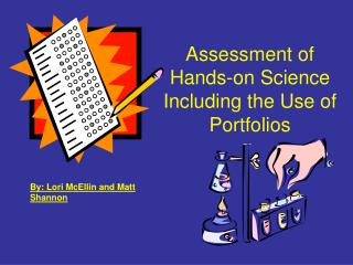 Assessment of Hands-on Science Including the Use of Portfolios