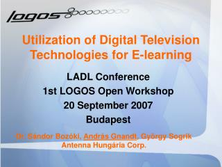 Utilization of Digital Television Technologies for E-learning