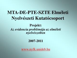 MTA-DE-PTE-SZTE Elméleti Nyelvészeti Kutatócsoport