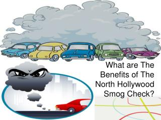 What Are the Benefits of the North Hollywood Smog Check