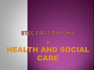 BTEC FIRST DIPLOMA