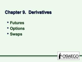Chapter 9.  Derivatives