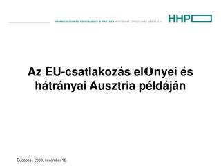 Az EU-csatlakozás el nyei és hátrányai Ausztria példáján