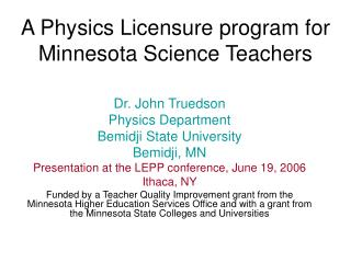 A Physics Licensure program for Minnesota Science Teachers