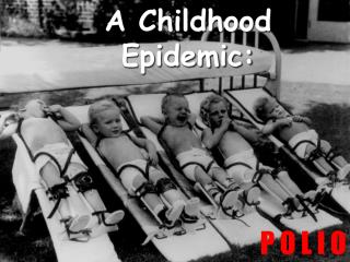 The Faces of Polio